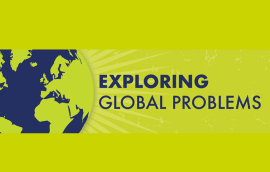 Exploring Global Problems (Graphic with a picture of the earth)