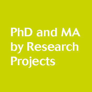 Click here for PhD and MA by Research projects