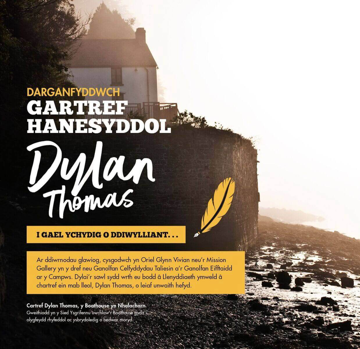 Boathouse Dylan Thomas yn Nhalacharn