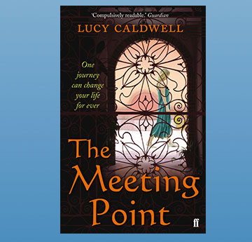 2011: Lucy Caldwell, 'The Meeting Point'