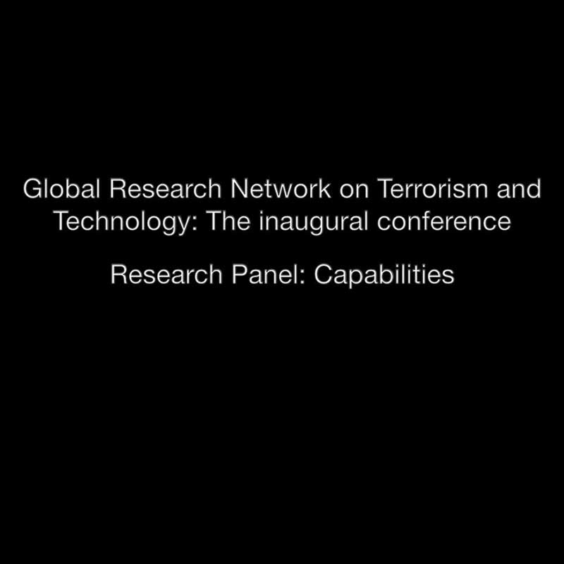 Global Research Network on Terrorism and Technology - Capabilities Panel Video