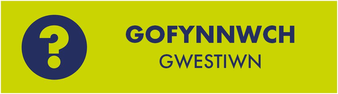 GOFYNNWCH GWESTIWN I NI icon with a question mark symbol