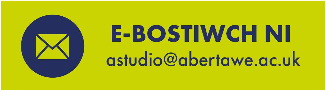 e-bostiwch ni - astudio@abertawe.ac.uk