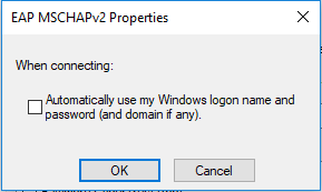 MSCHAPv2 Properties window with the checkbox unticked.
