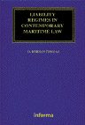 LIABILITY REGIMES IN CONTEMPORARY MARITIME LAW