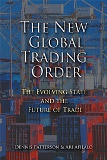 THE NEW GLOBAL TRADING ORDER