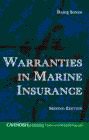 WARRANTIES IN MARINE INSURANCE (2nd edition)