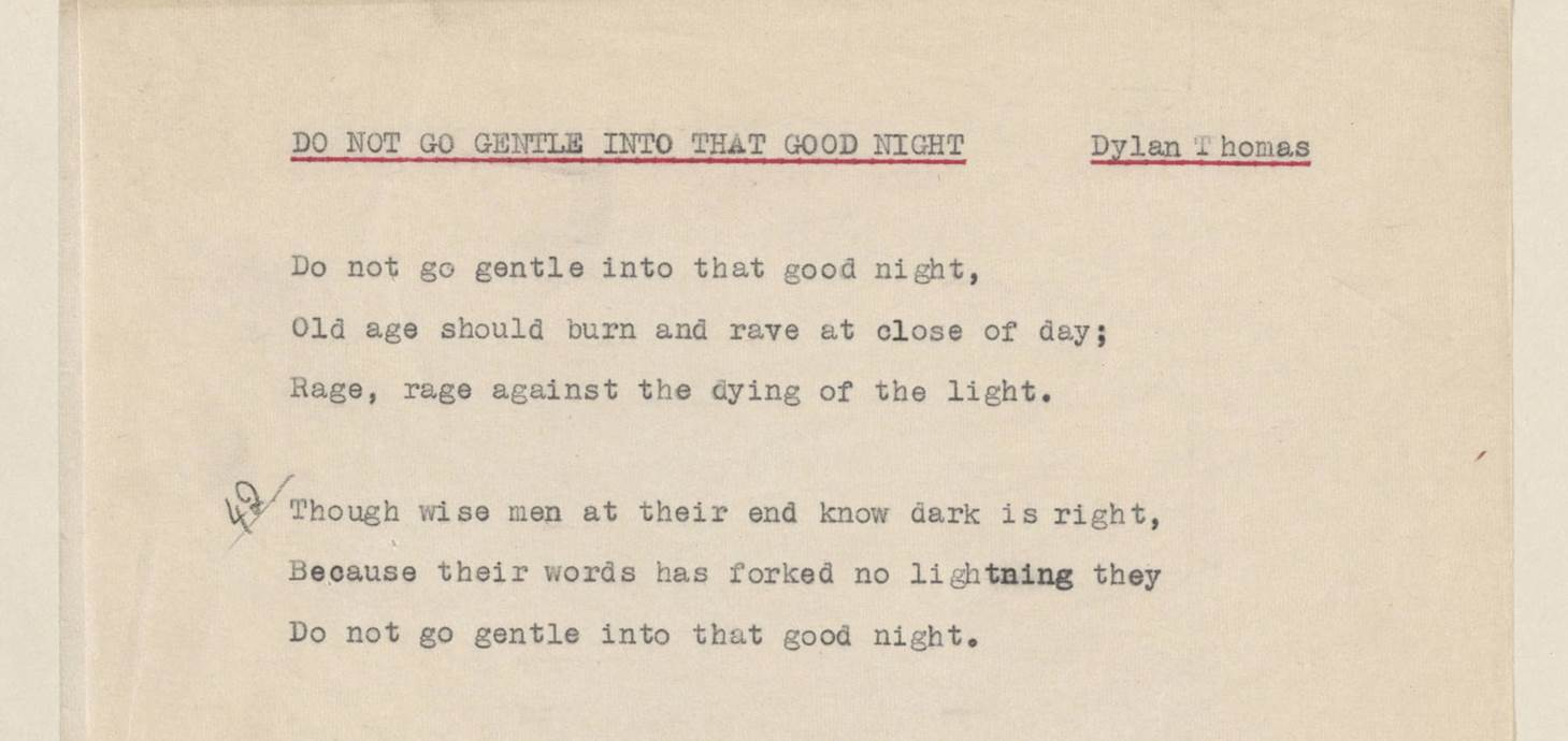 Handwritten notes on an early copy of Do Not Go Gentle Into That Good Night