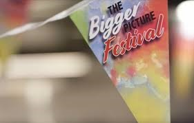 banner of the 'Bigger Picture' festival